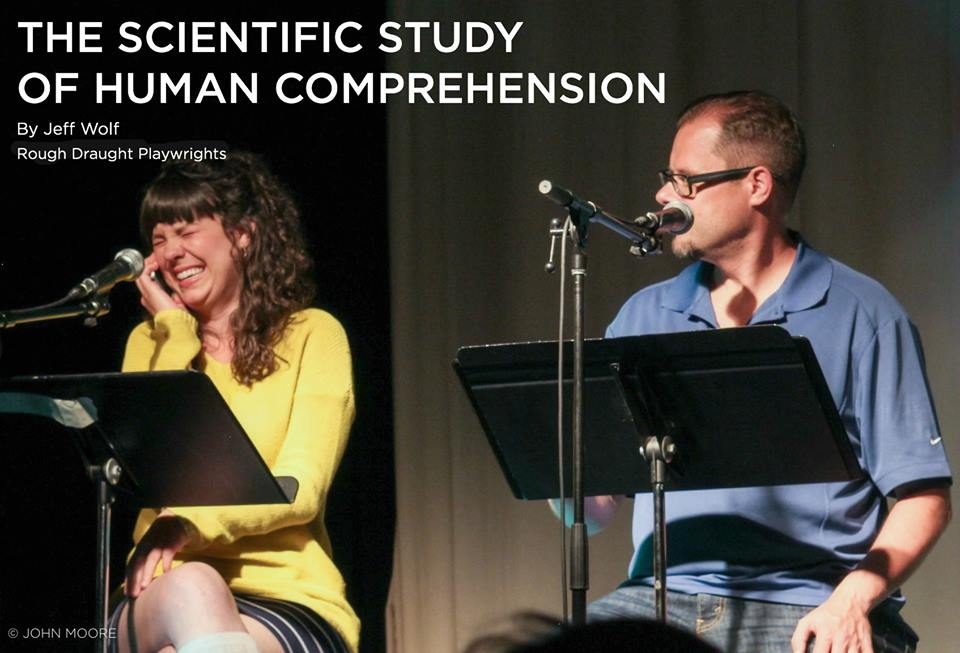 The staged reading of The Scientific Study of Human Comprehension